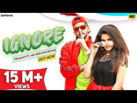IGNORE (Official Video) | MD Desi Rockstar & Pragati | New Haryanvi Song 2020