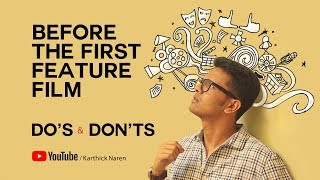 Video Before the first feature film - Do's & Don'ts   Karthick Naren MP3, 3GP, MP4, WEBM, AVI, FLV April 2018