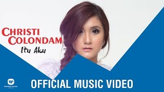 Christi Colondam - Itu Aku (Official Music Video)
