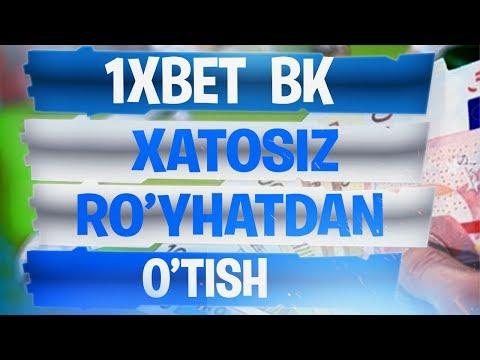 1XBET DAN XATOSIZ RO'YHATDAN O'TISH