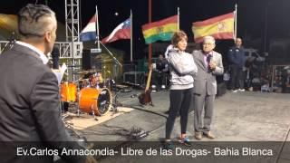 Ev.Carlos Annacondia - Extraordinaria Liberacion De Las Drogas - Bahia Blanca 2/2015