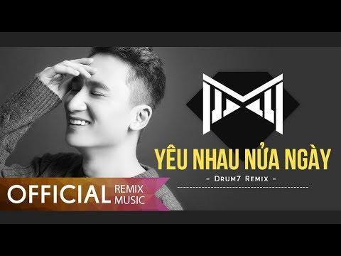Yêu Nhau Nửa Ngày - Phan Mạnh Quỳnh - Remix Drum7 - Thời lượng: 4 phút, 4 giây.