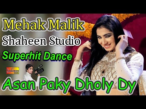 Video Mehak Malik | Asan Paky Dholy Dy | Latest Video Dance | Shaheen Studio download in MP3, 3GP, MP4, WEBM, AVI, FLV January 2017