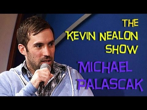 The Kevin Nealon Show - Michael Palascak