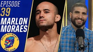 Marlon Moraes trash talks Henry Cejudo | Ariel Helwani's MMA Show