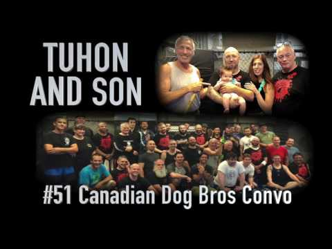 TUHON AND SON #51 CANADIAN DOG BROS CONVO 2016