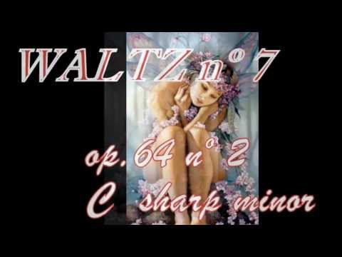 WALTZ nº 7  op  64 nº2 C Sharp minor FRÉDERIC CHOPIN