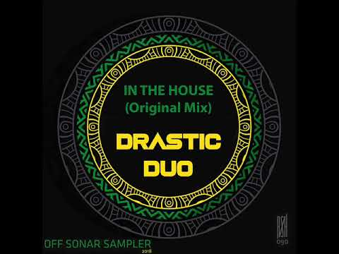 Drastic Duo - In The House (Original Mix)
