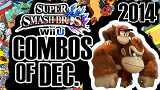 Super Smash Bros. 4 | COMBOS OF THE MONTH! | Dec. 2014