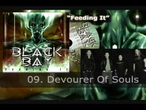 BLACK BAY - Feeding It (2012)
