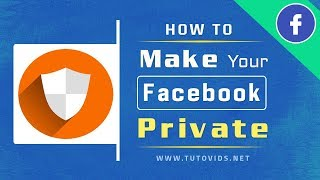 Video How To Make Your Facebook Completely Private [UPDATED 2018] MP3, 3GP, MP4, WEBM, AVI, FLV September 2019