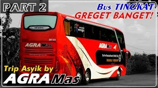 Video BUS TINGKAT GREGET BANGET!!! Trip By Agra Mas Double Decker Banternya Bikin Nagih Poolll...!! MP3, 3GP, MP4, WEBM, AVI, FLV Mei 2017