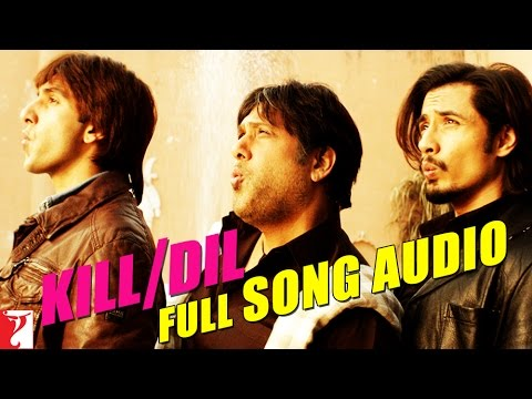 Kill - Kill Dil - Official Title Song - Ranveer Singh | Ali Zafar | Govinda ▻ Release Date: 14 November 2014 ▻ Buy from iTunes: http://goo.gl/uZJ4xy Song: Kill Dil - Title Song Singers: Sonu...
