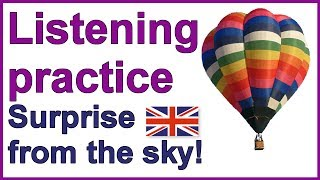 Surprise from the sky, Practise English listening