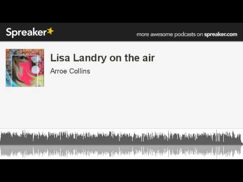 Lisa Landry on the air (made with Spreaker)