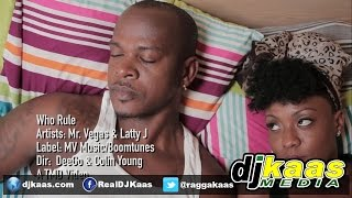Mr Vegas Ft Latty J - Who Rule (Official Music Video) July 2014 - MV Music | Dancehall