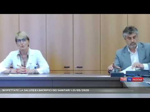 'RISPETTATE LA SALUTE E I SACRIFICI DEI SANITARI'   21/05/2020