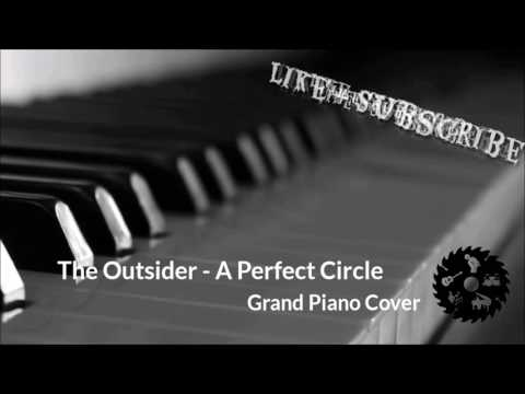 A Perfect Circle – The Outsider (Grand Piano Cover)