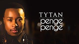 Tytan - Penge Penge