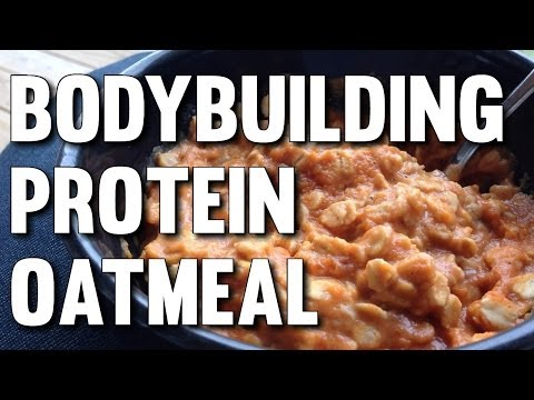 QUICK BODYBUILDING PROTEIN OATMEAL BREAKFAST TO BUILD MUSCLE