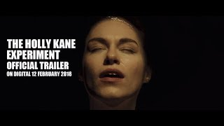The Holly Kane Experiment Official Trailer  2018  Kirsty Averton   Nicky Henson