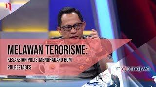 Mata Najwa Part 2 - Melawan Terorisme: Kesaksian Polisi yang Menghadang Bom Polrestabes