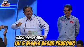 Video Inilah 5 Bisnis Besar Milik Prabowo Yang Berdiri Di Atas Lahan Seluas Ratusan Ribu Hektar! MP3, 3GP, MP4, WEBM, AVI, FLV Maret 2019