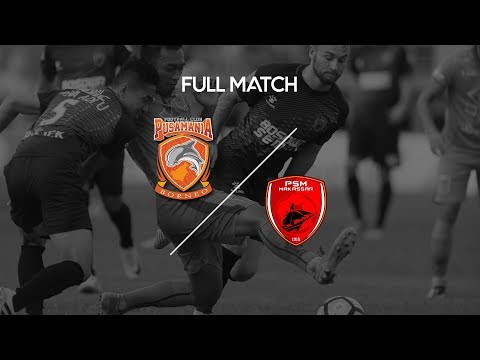 [FULL MATCH] Borneo FC vs PSM Makassar
