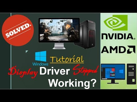 [Solved]Display driver stopped working and has recovered Nvidia AMD Graphics 