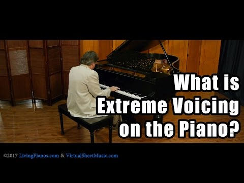 What is Extreme Voicing on the Piano?