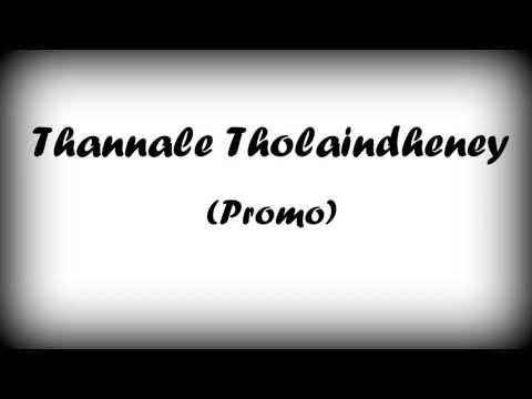 Thannale Tholaindheney short film