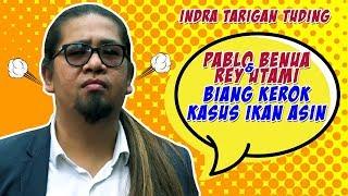 Video Indra Tarigan Tuding Pablo Benua dan Rey Utami Biang Kerok Kasus Ikan Asin. MP3, 3GP, MP4, WEBM, AVI, FLV Juli 2019