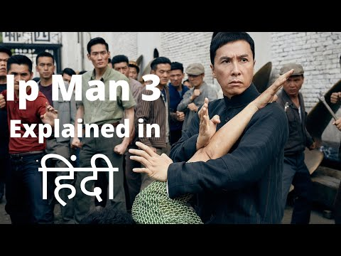 Ip Man 3 (2015) Movie Explained In Hindi | Hollywood Legend | chinese movie