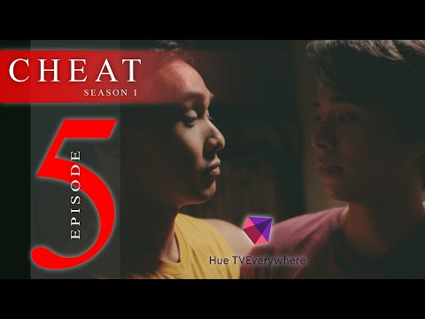 CHEAT THE SERIES EPISODE 5: LIES AND BETRAYAL [INTL SUB]