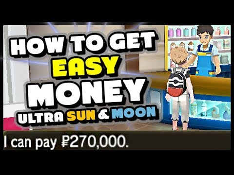 TWO WAYS TO GET EASY MONEY IN POKEMON ULTRA SUN AND ULTRA MOON