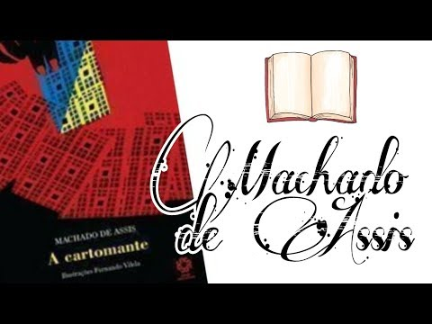 A CARTOMANTE- MACHADO DE ASSIS