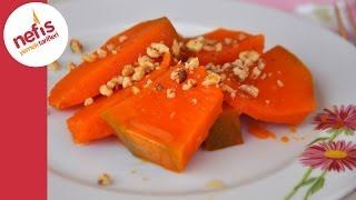 Kabak Tatlısı Tarifi - Nefis Yemek Tarifleri
