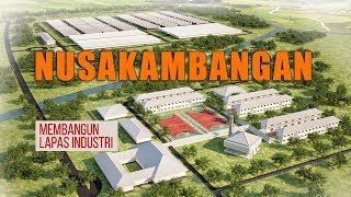 Video Pembangunan Lapas Nusakambangan MP3, 3GP, MP4, WEBM, AVI, FLV April 2019