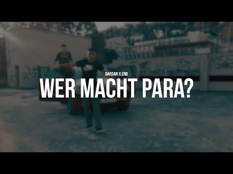 DARDAN FT. ENO - WER MACHT PARA? (Official Video)