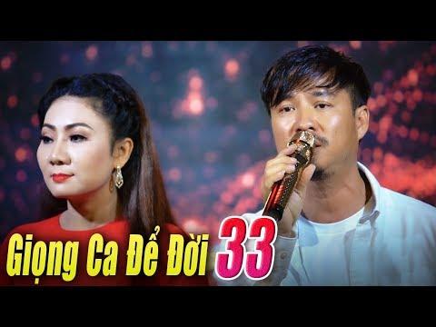 Liveshow Giọng Ca Để Đời 33 - Nhạc Xưa Vang bóng một thời - Nhạc Vàng Bolero Xưa Tuyển Chọn - Thời lượng: 1 giờ, 13 phút.