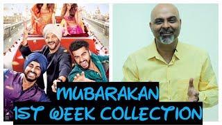 Mubarakan | 1st Week Collection | Arjun Kapoor | Anil Kapoor | Ileana | Athiya |