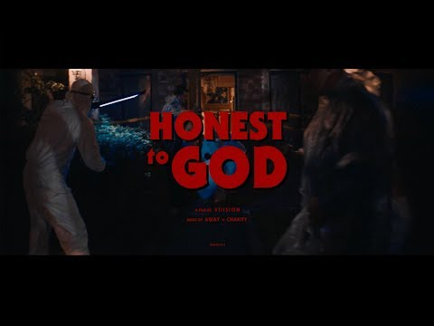 AWAY - Honest To God ft. Charity (Official Music Video)