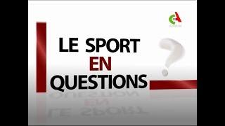 Nouveau numéro: Le Sport En Question de Canal Algérie.