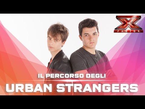 saranno gli urban stranger i vincitori di x factor?