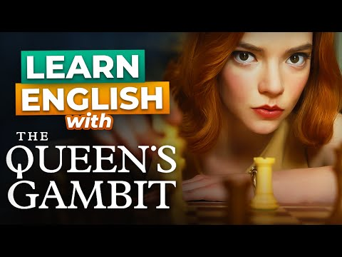 Learn English with The Queen's Gambit
