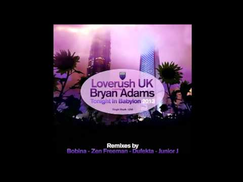 Loverush UK feat. Bryan Adams - Tonight In Babylon (Defukta Remix)