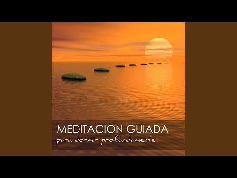 Meditacion Guiada para Dormir Profundamente