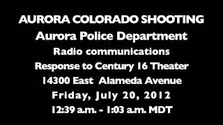 Aurora (CO) United States  city pictures gallery : Police Radio Audio Starting with First Dispatch to Aurora, Colorado Shooting at Century 16 Theater