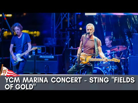 """YCM Marina Concert - Sting """"Fields of Gold"""""""