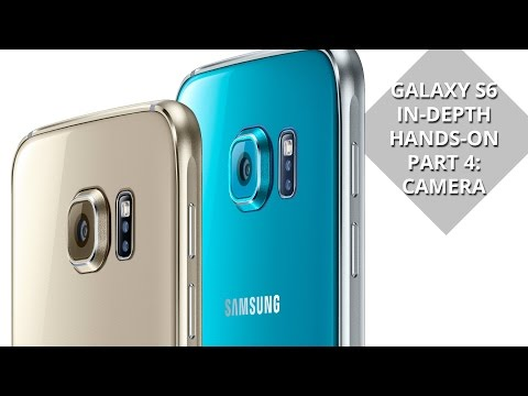 Samsung Galaxy S6 in-depth hands-on part 4: camera